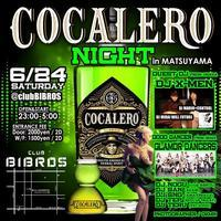2017.06.22.SAT|-COCALERO NIGHT- in MATSUYAMA @clubBIBROS - CENDRILLON+