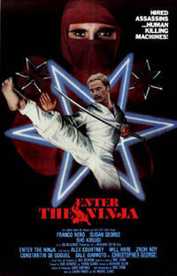 「燃えよNINJA」 Enter The Ninja  (1981) - なかざわひでゆき の毎日が映画三昧
