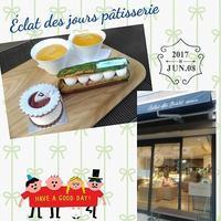 Éclat des jours pâtisserie【東陽町】 - happy time