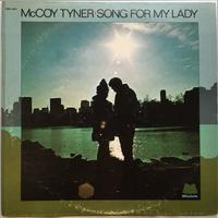 McCoy Tyner ‎– Song For My Lady - まわるよレコード ACE WAX COLLECTORS