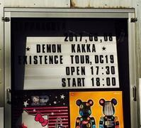 "DEMON'S ROCK ""EXISTENCE"" TOUR, DC19 名古屋 - 田園 でらいと"