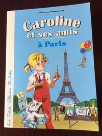「Caroline et ses amis」 - La vie est belle