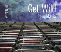 GET WILD SONG MAFIA - がつたま便り