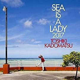 角松敏生 「Sea Is A Lady 2017」 (2017) - 音楽の杜
