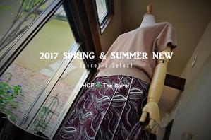 """2017 SPRING & SUMMER NEW Spiral's Select...6/28wed"" - SHOP ◆ The Spiralという館~カフェとインポート雑貨のある次世代型セレクトショップ~"