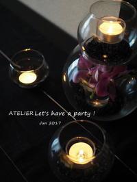 「6月のテーブルコーディネート&おもてなし料理レッスン」終了しました♪ - ATELIER Let's have a party ! (アトリエレッツハブアパーティー)         テーブルコーディネート&おもてなし料理教室