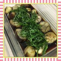 茄子と大葉の簡単焼き浸し(レシピ付) - kajuの■今日のお料理・簡単レシピ■