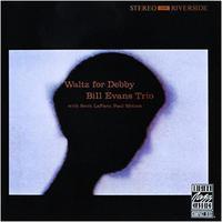 """♪558 ビル・エヴァンス  """" WALTZ FOR DEBBY """"  CD 2017年7月5日 - 侘び寂び"""