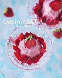 秋田の苺で大人ジェラート♪ - Cucina ACCA