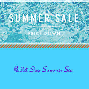 Ballet SHOP Summer SALE 💙 - NORIKO  DANCE ライフ☆  … BALLET DANCE SHOP