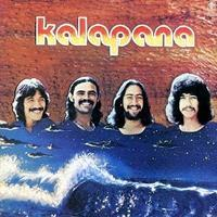 Kalapana 「KalapanaⅡ」 (1976) - 音楽の杜