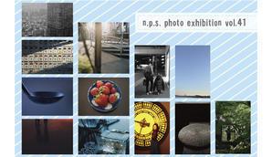 <展示のお知らせ>「n.p.s. Photo Exhibition vol.41」 - C.h.i.k.a