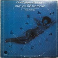 Cannonball Adderley Presents Rick Holmes ‎– Love, Sex, And The Zodiac - まわるよレコード ACE WAX COLLECTORS