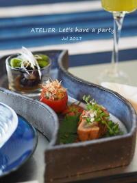 「7月のテーブルコーディネート&おもてなし料理レッスン」の盛り付け&お知らせ - ATELIER Let's have a party ! (アトリエレッツハブアパーティー)         テーブルコーディネート&おもてなし料理教室