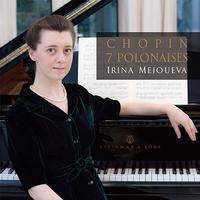 Chopin: 7 Polonaises@Irina Mejoueva - MusicArena