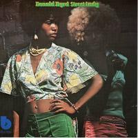 Donald Byrd ‎– Street Lady - まわるよレコード ACE WAX COLLECTORS