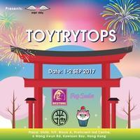 TOYTRYTOPS!COMING!! IN  HONG KONG!! - 帰ってきた男
