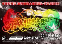 monthly reggae party 『STAMINA24/7』(2k17.8.26 @LUZ69) - 裏LUZ