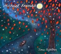 気持ちをすっと穏やかにして | Michael Franks - Time Together - 横須賀から発信 | プラス プロスペクトコッテージ 一級建築士事務所
