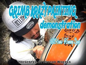 "?""GRIMB KRAZY PAINTING demonstration"" September? - -THE WORLD/PSYCHO WHEELS-"