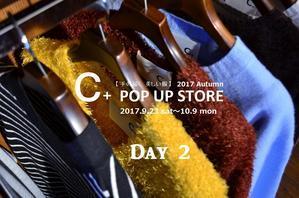 """""""C+ POP UP STORE & ALLURE Accesory Fair!~二日目~...9/24sun"""" - SHOP ◆ The Spiralという館~カフェとインポート雑貨のある次世代型セレクトショップ~"""