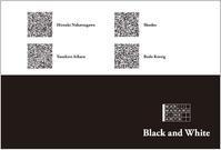「Black and White」開催のお知らせ - MAKII MASARU FINE ARTS マキイマサルファインアーツ