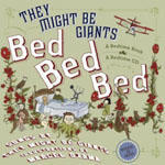 Marcel Dzama: Bed, Bed, Bed (They Might Be Giants) - Satellite