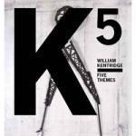 William Kentridge: Five Themes - Satellite
