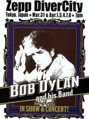 BOB DYLAN and his band IN SHOW & CONCERT!@Zepp DiverCity - Into Tomorrow