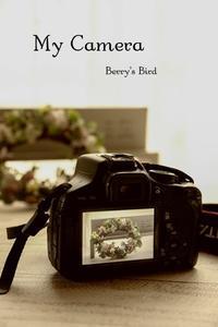My Camera相棒 - Berry's Bird