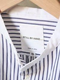STILL BY HAND バンドカラーシャツ - 【Tapir Diary】神戸のセレクトショップ『タピア』のブログです