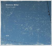 DOMINIC MILLER - SILENT LIGHT - doctone another planet