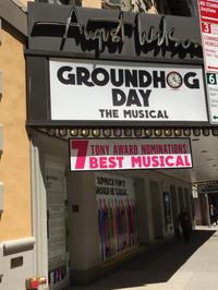 NYC 4日目 マチネ Groundhog Day(グランドホッグディ) @ August Wilson Theatre(2016年度トニー賞ノミネート作品) - インターミッション~ 幕間のおしゃべり~