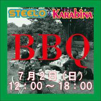 STEELO & KARAbiNABBQのお知らせ!! - STEELO スティーロ店長ブログ