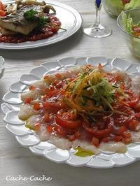 イサキのカルパッチョ、イサキのソテー トマトソース - Cache-Cache+