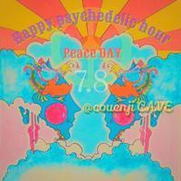 happy psychedelic hour PeaceDAY☆ - Tomocomo 'Shamanarchy'