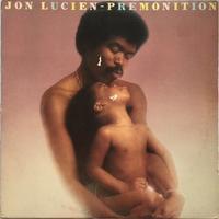 Jon Lucien – Premonition - まわるよレコード ACE WAX COLLECTORS