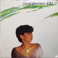 Eri – Good Question - まわるよレコード ACE WAX COLLECTORS
