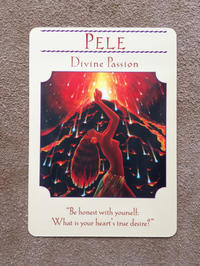 月曜のメッセージ:女神のガイダンス・オラクルカード:ペレ - じぶんを知ろう♪アトリエkeiのスピリチュアルなシェアノート