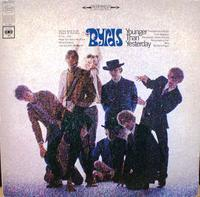 The Byrds その5  Younger Than Yesterday   - アナログレコード巡礼の旅~The Road & The Sky