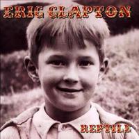"♪581 Eric Clapton  "" Reptile ""  CD 2017年10月19日 - 侘び寂び"