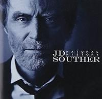 J.D. Souther 「A Natural History」 (2011) - 音楽の杜