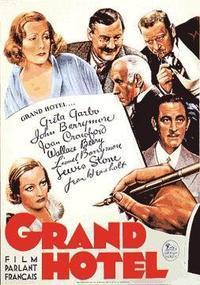 E・グールディング「グランド・ホテル」グレタ・ガルボジョーン・クロフォードバリモア兄弟 - 昔の映画を見ています