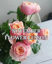 11月レッスンスケジュールLesson Schedule-Nov - 「想いを伝える幸せの花」by FELICE Flower Design Studio & Regalo