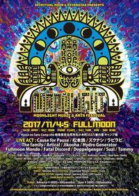 11/4-5 Spiritual Moon & EEYANAIKA presents:  MOONLIGHT  Music & Arts Festival - Tomocomo 'Shamanarchy'