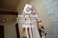 """2017 Winter C+ POP UP STORE~Day10...11/25sati"" - SHOP ◆ The Spiralという館~カフェとインポート雑貨のある次世代型セレクトショップ~"