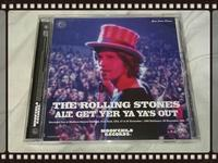 THE ROLLING STONES / ALT. GET YER YA - YA'S OUT - 無駄遣いな日々