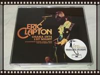 ERIC CLAPTON / OSAKA 1974 1ST NIGHT Audience Recording - 無駄遣いな日々