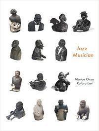 陶像と詩 『Jazz Musician』 - マリカの野草画帖