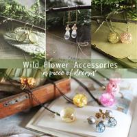 野の花アクセサリーを「UTOKU」さんに委託しました。 - a piece of dream* 植物とDIYと。